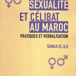 LIBROS I «Sexualidad y celibato en Marruecos: prácticas y verbalización»
