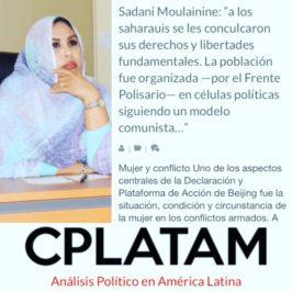 """Sadani Moulainine: """"a los saharauis se les conculcaron sus derechos y libertades fundamentales. La población fue organizada —por el Frente Polisario— en células políticas siguiendo un modelo comunista…"""""""